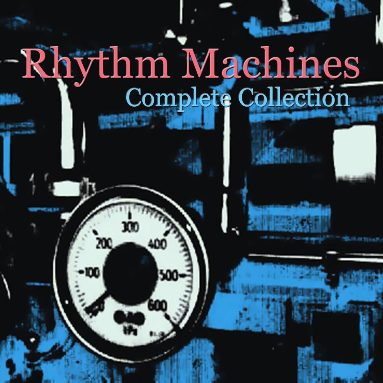 Rhythm Machines Complete